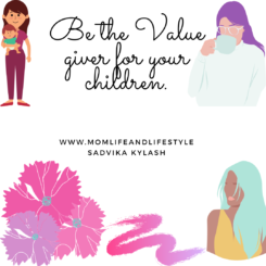 Be the value giver for your childern