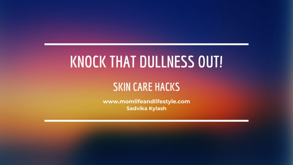 Knock that dullness out!