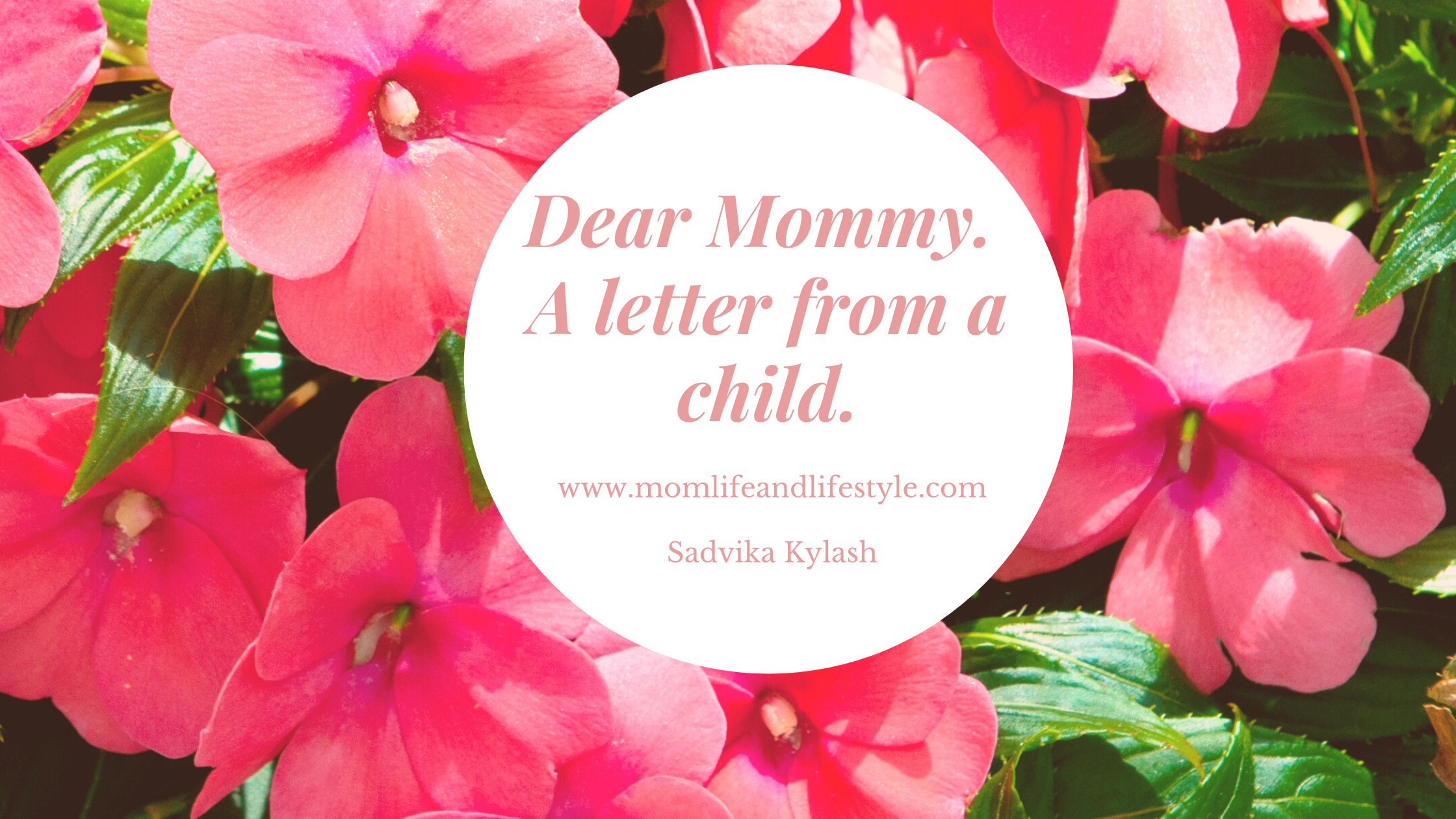 Dear Mommy. A letter from a child.