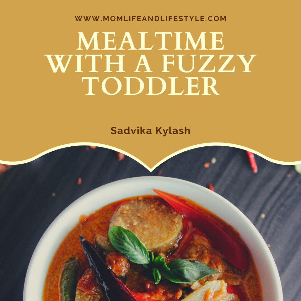 Mealtime with a fuzzy toddler