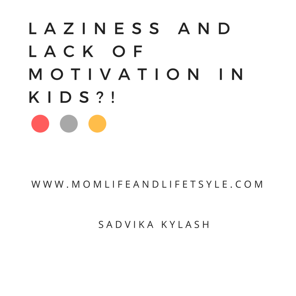 Laziness and lack of motivation in kids?!